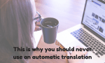 never-use-an-automatic-translation