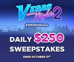 Vegas Nights 2 Daily 250 Sweepstakes