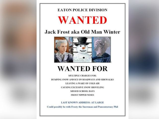 PHOTO: Eaton Police Division in Ohio posted this WANTED notice for Jack Frost in the midst of a brutal winter.