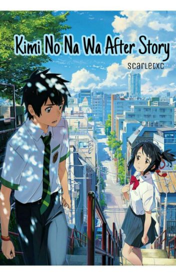 Create Your Own Iphone Wallpaper Kimi No Na Wa After Story Completed Scarlet Wattpad