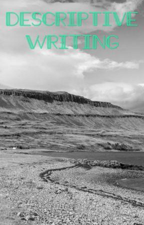 Descriptive writing help - Beach - Wattpad