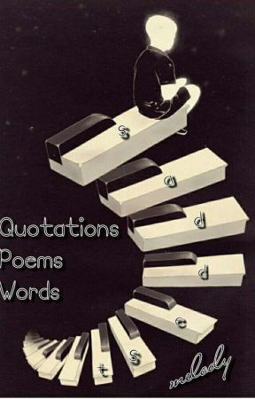 Quotations/Poems/Words - Gone are those days - Wattpad