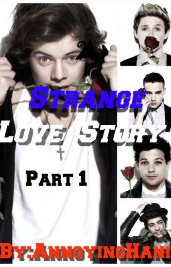 A Strange Love Story-Part 1/HS and NH - Hanisah Khidzir - Wattpad