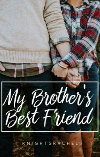 My Brotheru0027s Best Friend - Rachel - Wattpad - child actor resume