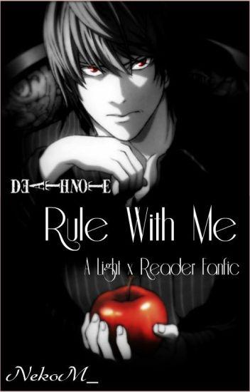 Death Note Light x Reader Rule With Me - 実春 \u2042╰( \u2022 ω \u2022 ✿) - Wattpad - death note
