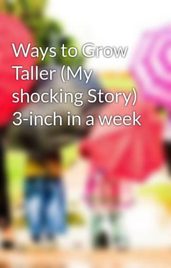 Ways to Grow Taller (My shocking Story) 3-inch in a week - ericcody8