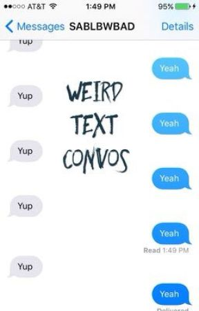 Weird Text Convos - Convo with Infinity - Wattpad