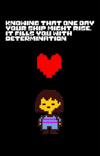 Writing Fiction Undertale Ships! :3 - Frisky - Wattpad