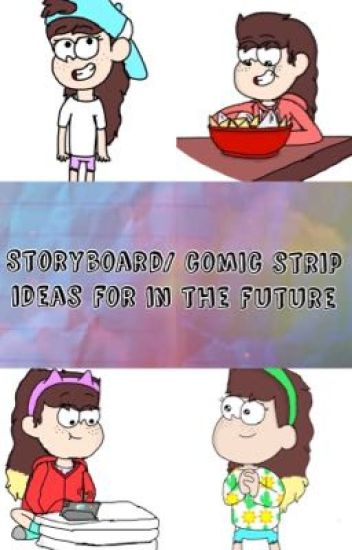 Storyboard/ comic strip ideas for in the future - Lindsay - Wattpad