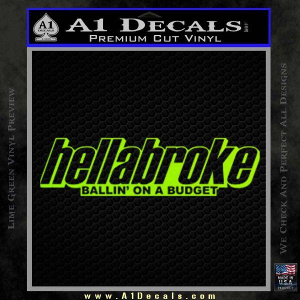 Hellabroke Ballin On A Budget Decal Sticker » A1 Decals