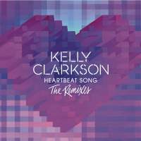 Kelly Clarkson - Heartbeat Song (The Remixes) - EP (2015) [iTunes Plus AAC M4A]