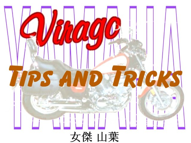 VIRAGO TIPS AND TRICKS Photo Gallery by iamflagman at pbase