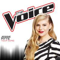 Jessie Pitts – Your Song (The Voice Performance) – Single