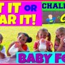 Baby Food Challenge Eat It Or Wear It With Magic Box Toys
