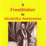 A Freethinker in Alcoholics Anonymous
