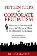 Fifteen Steps to Corporate Feudalism
