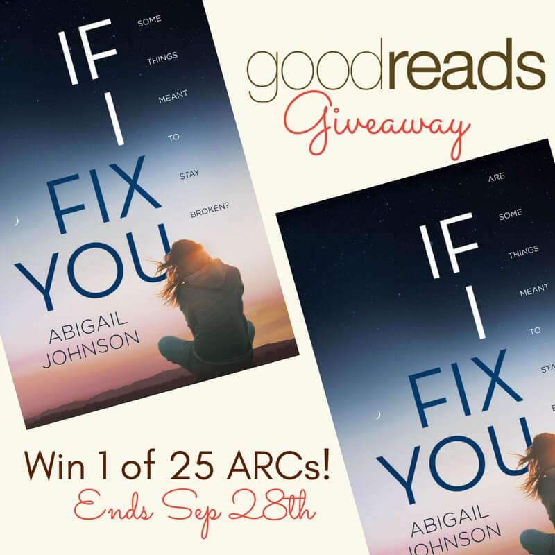 Goodreads giveaway IF I FIX YOU