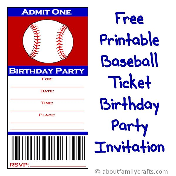 Baseball Ticket Birthday Party Invitation \u2013 About Family Crafts - free printable ticket style invitations