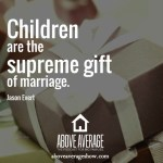 Jason-Evert-Above-Average-podcast-Supreme-Gift
