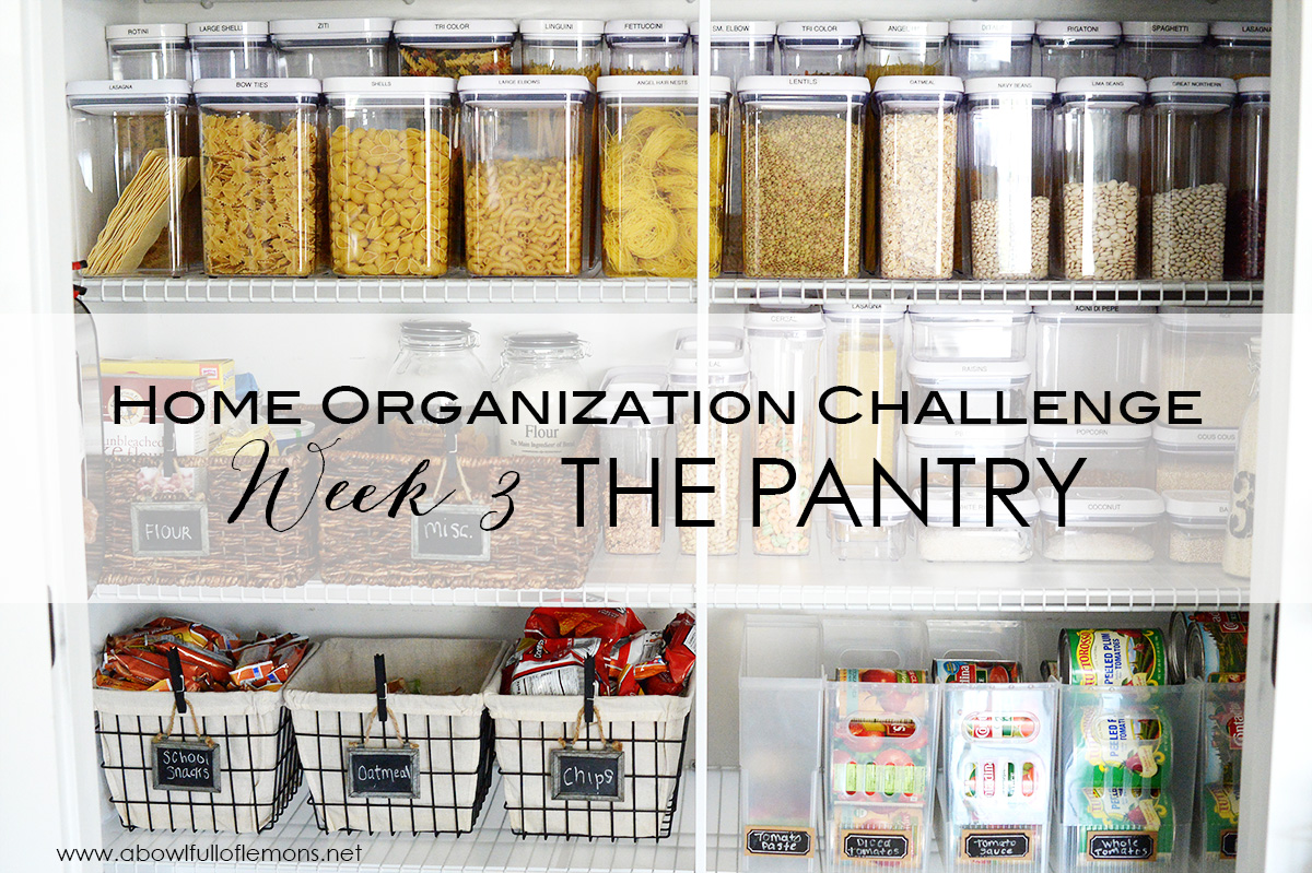 Pantry Organization Home Organizing Challenge Week 3 The Pantry A Bowl Full Of Lemons