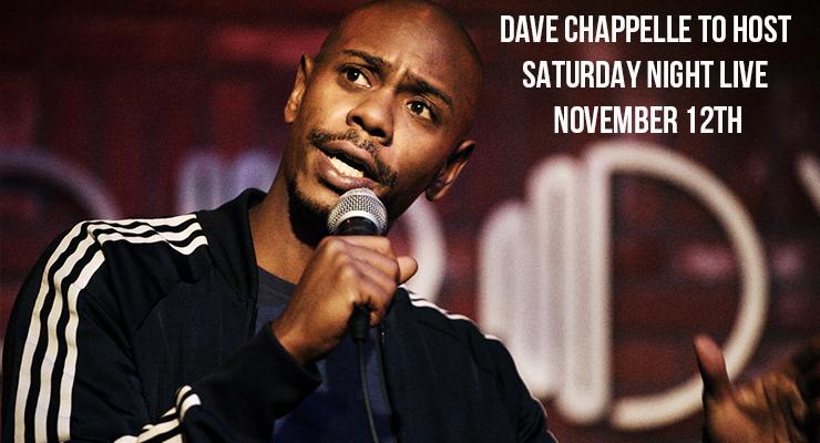 Dave Chappelle to host SNL November 12th!