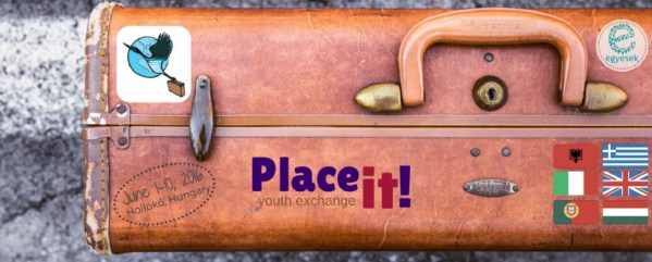 Place It - Youth Exchange - Hungary - abroadship.org