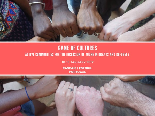 Game of Cultures: Active Communities for the Inclusion of Young Migrants and Refugees - Portugal - abroadship.org