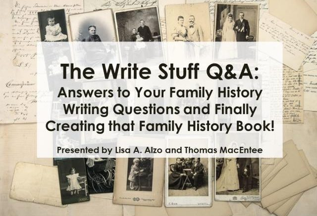 FREE RECORDING The Write Stuff QA Answers to Your Family History