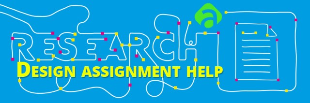 Research Design Assignment Help US UK Canada Australia New Zealand