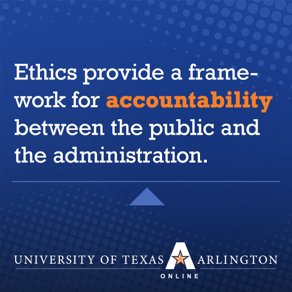 The Importance of Ethics in Public Administration