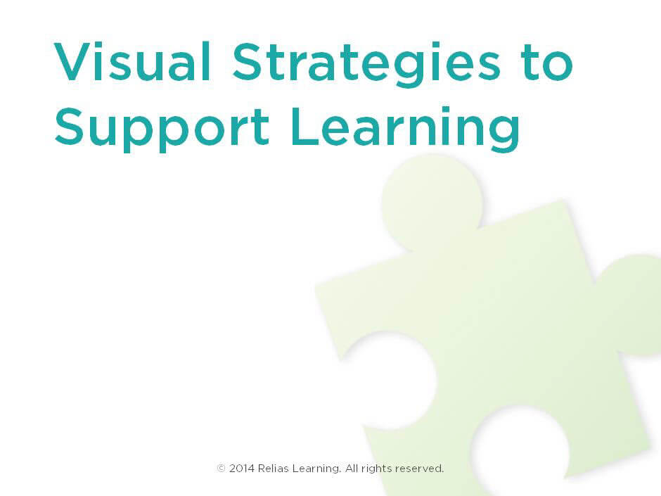 Visual Strategies to Support Learning RELIAS ACADEMY