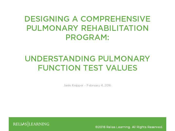 Understanding Pulmonary Function Test Values - Part 3 RELIAS ACADEMY