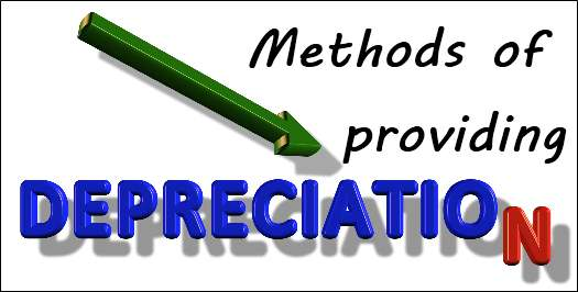 7 Important methods of providing depreciation Example Formulae - three methods of depreciation