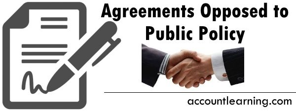 15 Agreements Opposed to Public Policy Explanation Examples