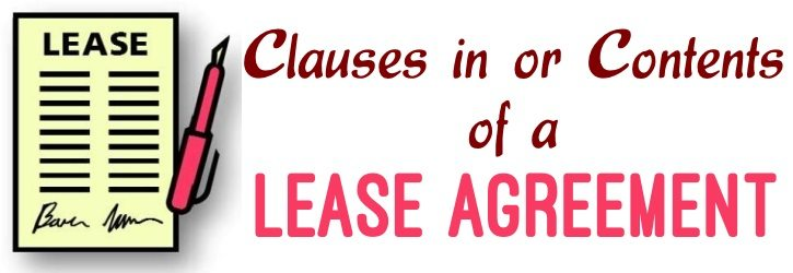 Clauses in or Contents of a lease agreement - lease agreement