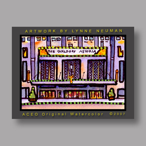 Signed ACEO *Waldorf Astoria NY #1308* by Lynne Neuman