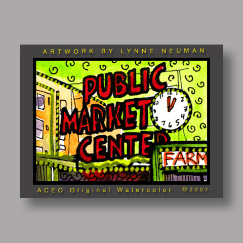 Signed ACEO *Seattle Pikes Market #1705* by Lynne Neuman