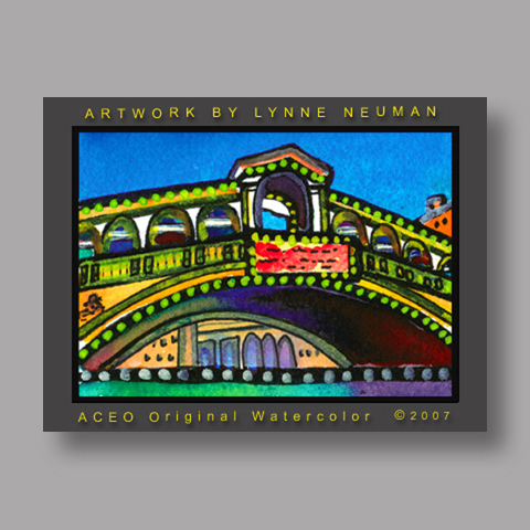 Signed ACEO *Rialto Bridge Venice Italy #1753* by Lynne Neuman