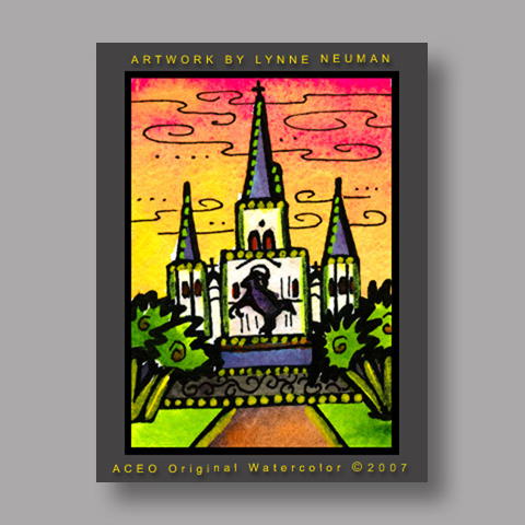 Signed ACEO *New Orleans Cathedral #1818* by Lynne Neuman