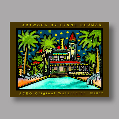 Signed ACEO *Southernmost Hotel Key West Florida #1921* by Lynne Neuman
