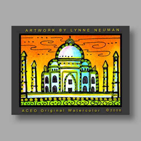 Signed ACEO *Taj Mahal Agra India #2098* by Lynne Neuman