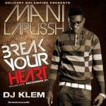 mani lapussh break your heart prod by dj klem artwork10 150x150 CON.tra.diction   I MISS ME [prod. by DJ Klem]