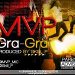 mvp gra gra prod by skill p artwork1 150x150 Stretch   PARTY [prod. by Dollars Infinity]