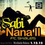 sabi ft skales nana snippet artwork19 150x150 Sabi ft. Skales   NANA II