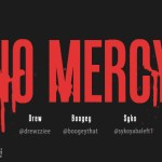 syko ft drew boogie no mercy a kanye west cover artwork 150x150 Ace Okonkwo, Dharsaw, Sossick, Base One, Yung Soss, Drew n Syko   GREEN