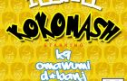 IllWill ft. K9, D&#8217;banj, Omawumi &#038; P-Square &#8211; KOKOMASH