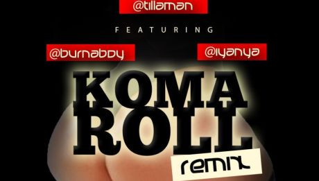 Tillaman ft. Burna Boy, Trigga Madtonic, Iyanya, Phyno &amp; Ice Prince - KOMA ROLL [Remix] Artwork |AceWorldTeam.com