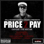 Chuckie PRICE 2 PAY Artwork Front Cover 150x150 Chuckie   THE RISE [video Documentary] + JO DI E DI E [Freestyle]
