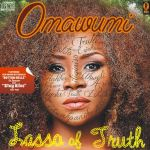 Omawumi Lasso Of Truth Artwork2 150x150 Chidinma ft. Wizkid   EMI NI BALLER Remix [prod. by Legendury Beats]