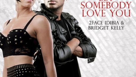 "2face Idibia ft. Bridget Kelly - LET SOMEBODY LOVE YOU [prod. by Femi ""FemDouble"" Ojetunde] Artwork